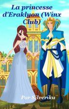 La princesse d'Eraklyon (Winx Club) (EN PAUSE) by Silveriku