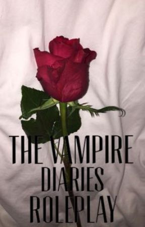 The Vampire Diaries Roleplay  by _Quiescent_