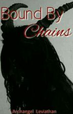 Bound By Chains (BxB) by ArchangelLeviathan