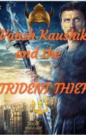 Vansh Kaushik and the Trident Thief 🔱 by AmateurWriterVK3