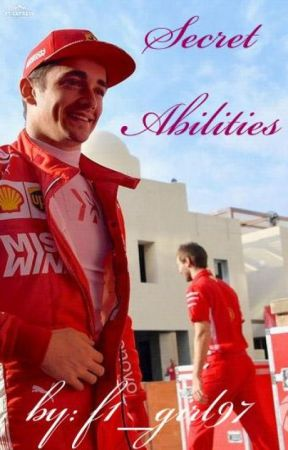 Secret Abilities [Charles Leclerc FanFiction] {On hold} by f1_girl97