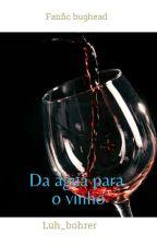 Da Água para o Vinho by MG_peterparker