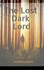 The Lost Dark Lord (Percy Jackson Grandson of Voldemort) by Amazing_Grace_Acorn