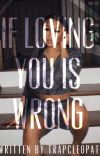 If Loving You Is Wrong  cover