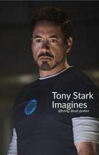 Tony Stark Imagines by living-dead-parker