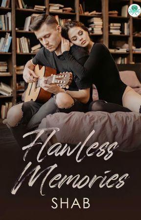 Flawless Memories by ShabrinaHuzna