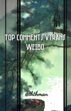 Top Comments Vtrans - Weibo by ththman