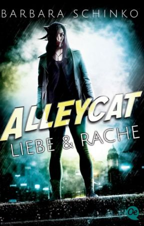 Alleycat: Liebe & Rache by BarbaraSchinko