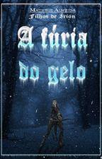 A fúria do Gelo by MatheusAlmeida723