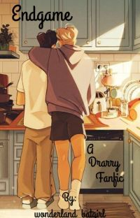 Endgame - A Drarry Fanfic (Harry Potter x Draco Malfoy) cover