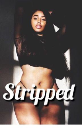 Stripped by kiaralotts