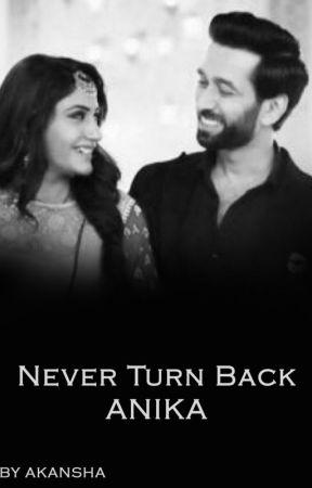 Never Turn back ANIKA by Dare_devil97