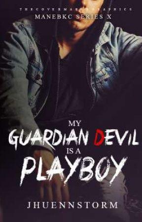 My Guardian devil is a Playboy (MANEBKSERIES10)  by jhuennstorm