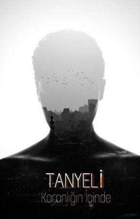 𝐓𝐀𝐍𝐘𝐄𝐋İ / ͏Ka͏r͏a͏n͏lığı͏n İç͏i͏n͏d͏e by -Tanyeli-