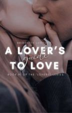 A lover's guide to love by Bridgette_Lawford