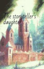 the storyteller's daughter by commanderrex4