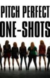 Pitch Perfect One-Shots cover