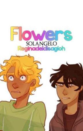 Flowers || Solangelo AU by Reginadeldisagioh