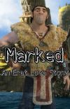 Marked - An Eret [Son of Eret] Love Story (HTTYD) cover