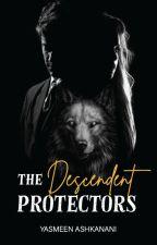 The Descendent Protectors by yastothemeen