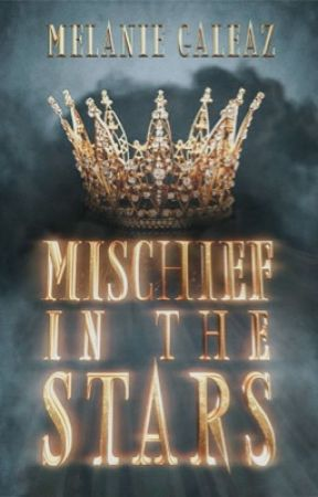 Mischief in the Stars by melaniegaleaz