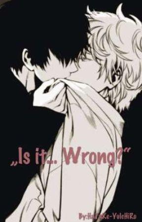 """""""Is it... Wrong?"""" [INCEST YAOI] ✅ by HaTaKe-YuIcHiRo"""