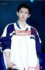 Enemy??||Chanyeol X Reader (UNDERGOING MAJOR EDITING) by keeyttt