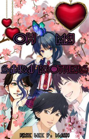 ❤Oh, my Sankai Brothers! ❤#WATTYS2019 ( Fumiya, Yuya, Shunya FANFICTION 2019) by FayeLeePNash