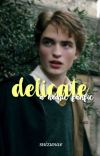 delicate [hedric fanfiction] cover