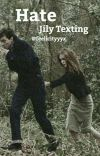 Hate: Jily texting cover