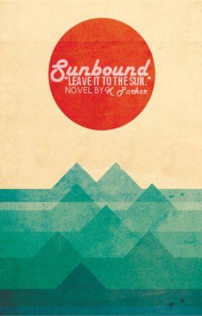 Sunbound by spiderwebbed