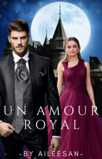 UN AMOUR ROYAL cover