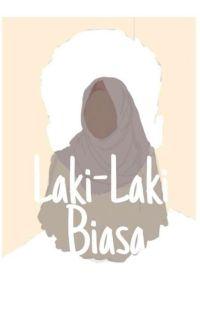 Laki-Laki Biasa [Completed] cover