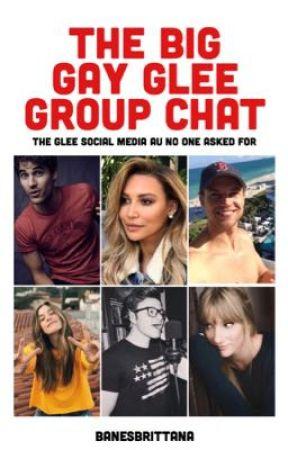 The Big Gay Glee Group Chat / Glee Social Media AU by banesbrittana