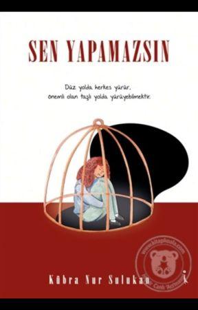 Sen Yapamazsın (RAFLARDA) by Nur_sulukan61
