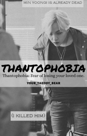 Thantophobia (MYG FF) by your_taeddy_bear