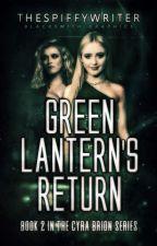 Green Lantern's Return by TheSpiffyWriter