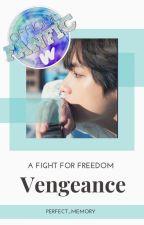 Vengeance || Taekook by Perfect_Memory