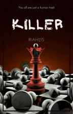 Killer by riah215