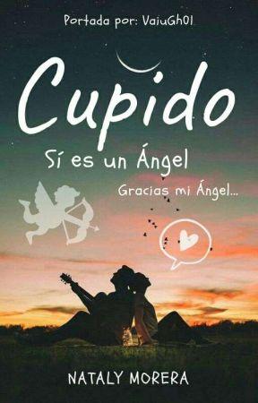 Cupido si es un Ángel by Naty_MR
