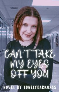 Can't Take My Eyes Off You | Millie Bobby Brown/Fillie [BUWYGIB2] cover