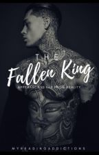 The Fallen King | ✓ by myreadingaddictions