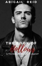 The Book Of Hollows{book 1} by _over-rated_