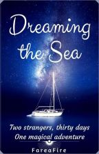 [Eng] Dreaming the Sea by FareaFire