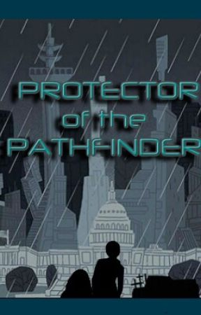 Protector of the Pathfinder by Teukari123