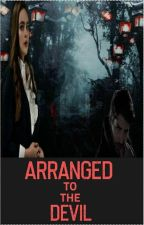 Arranged to the devil by swagger270385