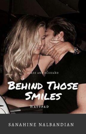 Behind Those Smiles by sunblizzardnblaze