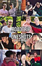 RoadTrip Oneshots by callmefovvs