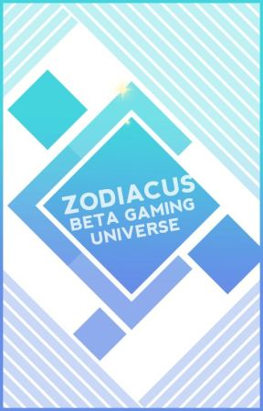 Zodiacus Beta Gaming Universe (READ ANNOUNCEMENT) by ZodiaverseRP