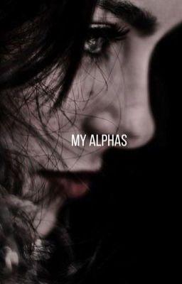 my alphas